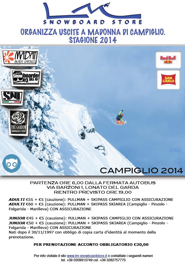 USCITE ORGANIZZATE CAMPIGLIO 2014 - LM SNOWBOARD STORE