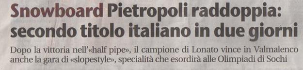 ASSOLUTI ITALIANI PIETROPOLI VINCE SLOPESTYLE E HALF PIPE - LM SNOWBOARD STORE