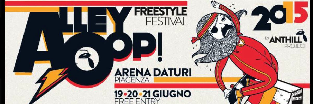 ALLEY OOP PIACENZA 2015 - LM BOARD STORE